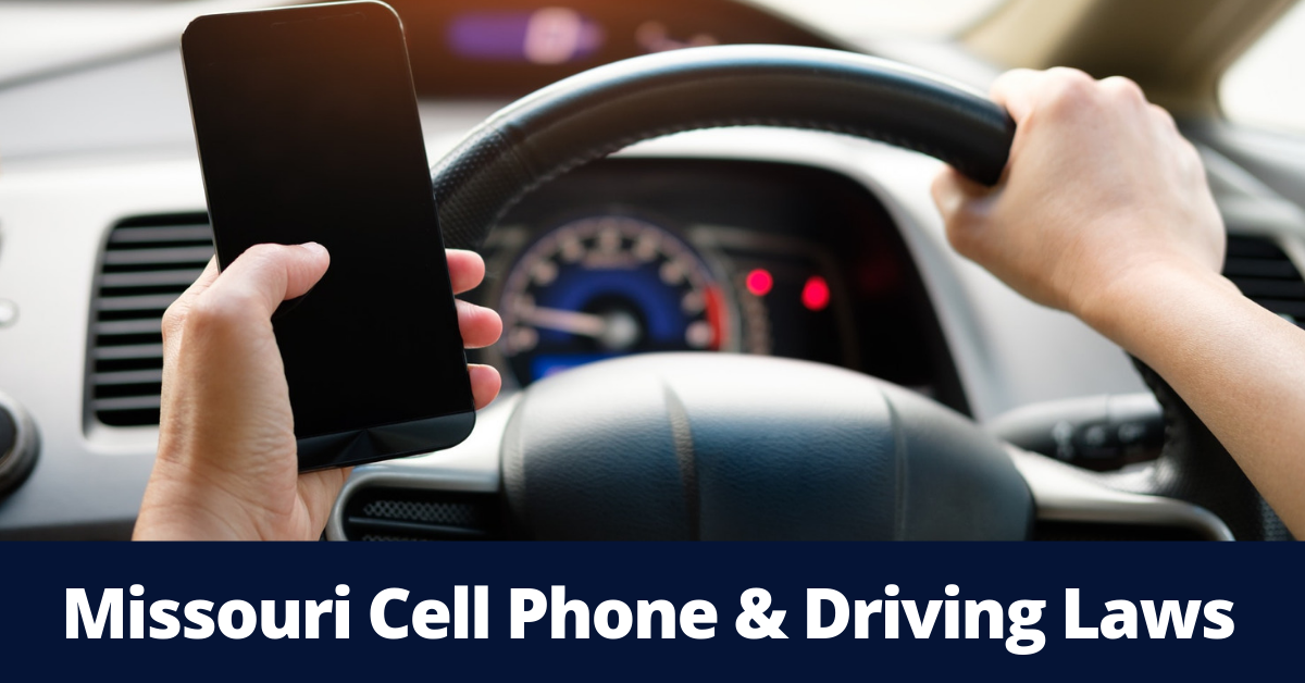 An overview of cell phone & driving laws in Missouri.